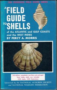 A FIELD GUIDE TO SHELLS OF THE ATLANTIC AND GULF COASTS AND THE WEST INDIES Morris P.A.  1975