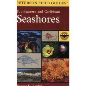 A FIELD GUIDE TO SOUTHEASTERN AND CARIBBEAN SEASHORES Kaplan E.H.  1988