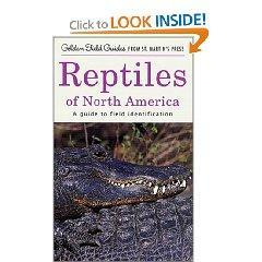A GUIDE TO FIELD IDENTIFICATION : REPTILES OF NORTH AMERICA Smith H.M. Brodie E.D. 1982