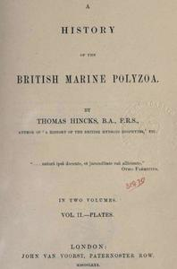 A HISTORY OF THE BRITISH MARINE POLYZOA, VOL. II-PLATES Hincks T.  1880