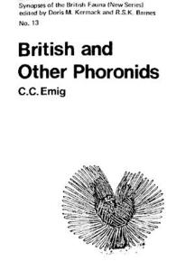 BRITISH AND OTHERS PHORONIDS - SYNOPSES OF THE BRITISH FAUNA n°13 Emig C. C.  1979