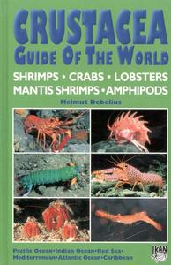 CRUSTACEA GUIDE OF THE WORLD Debelius H.  2001