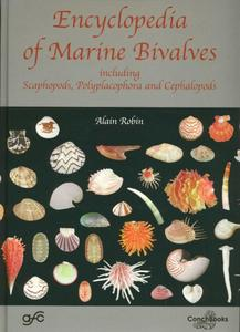 ENCYCLOPEDIA OF MARINE BIVALVES, including Scaphopods, Polyplacophora and Cephalopods Robin A.  2011