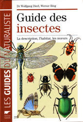 GUIDE DES INSECTES Dierl W. Ring W. 2009