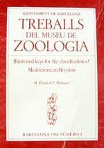 ILLUSTRATED KEYS FOR THE CLASSIFICATION OF MEDITERRANEAN BRYOZOA Zabala M. Maluquer P. 1988