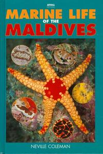 MARINE LIFE OF THE MALDIVES Coleman N.  2000