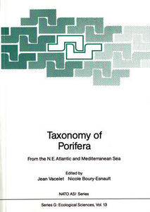 TAXONOMY OF PORIFERA FROM THE N.E. ATLANTIC AND MEDITERRANEAN SEA Vacelet J.  Boury-Esnault N. 1987